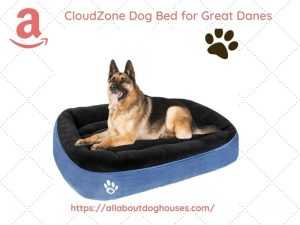 Cloudzone Dog Bed for great Danes